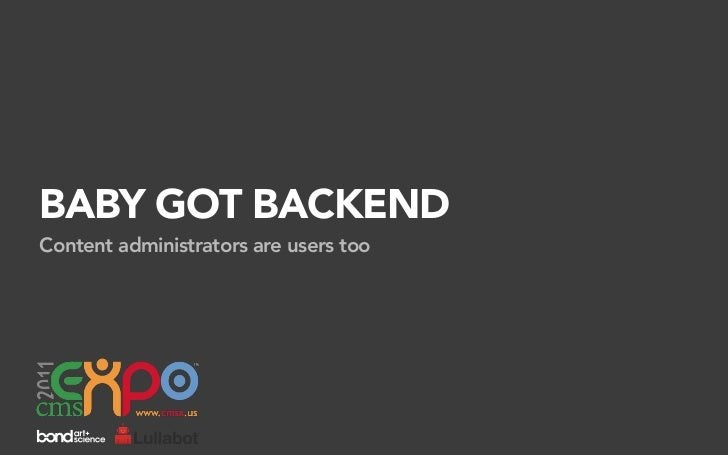 Baby Got Backend (CMS Expo 2011)
