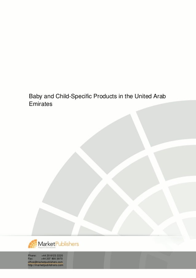 Baby and Child-Specific Products in the United ArabEmiratesPhone:     +44 20 8123 2220Fax:       +44 207 900 3970office@ma...