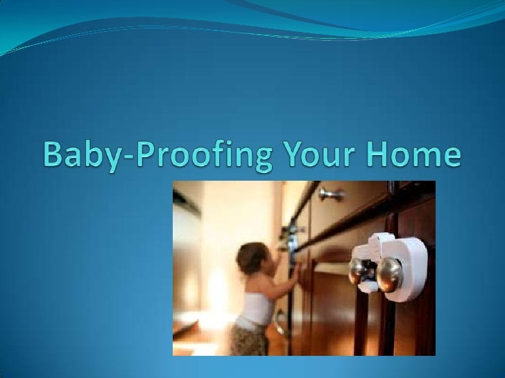 HPC 3O1 - Baby Proofing the Home