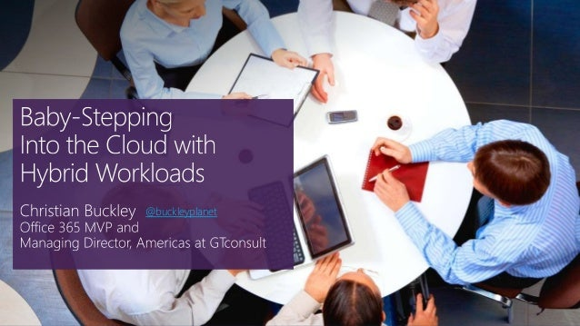 Baby-Stepping Into the Cloud with Hybrid Workloads
