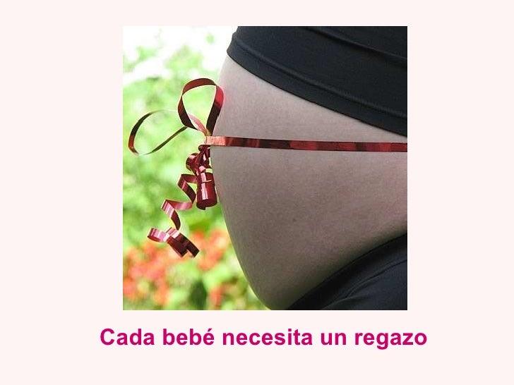 Cada bebé necesita un regazo