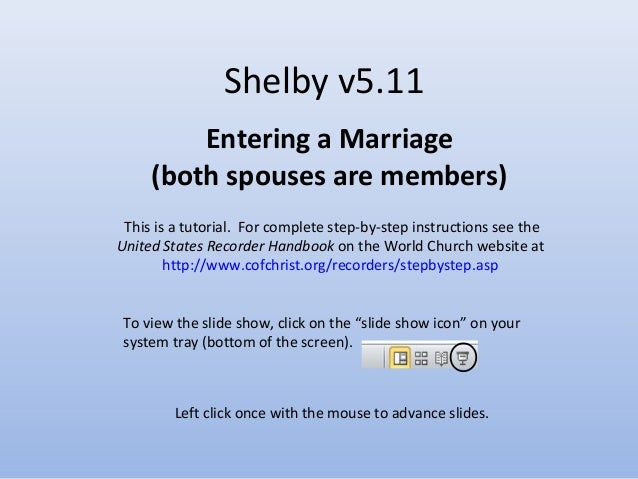 Shelby v5.11 Entering a Marriage (both spouses are members)