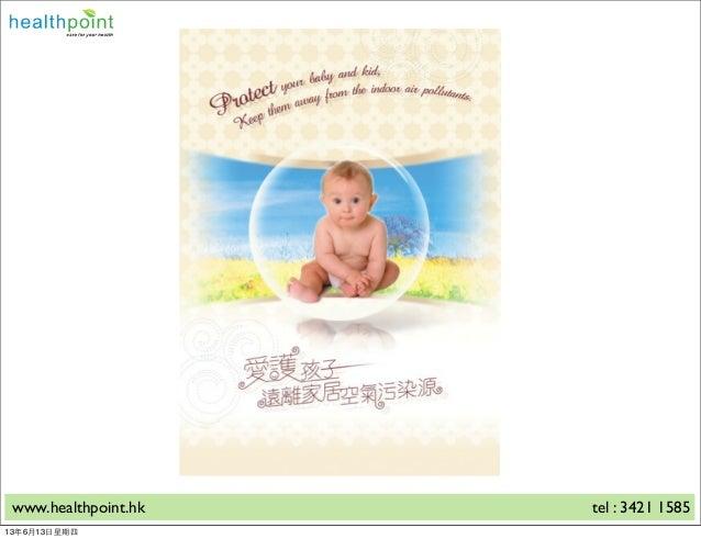 www.healthpoint.hk tel : 3421 158513年6月13⽇日星期四