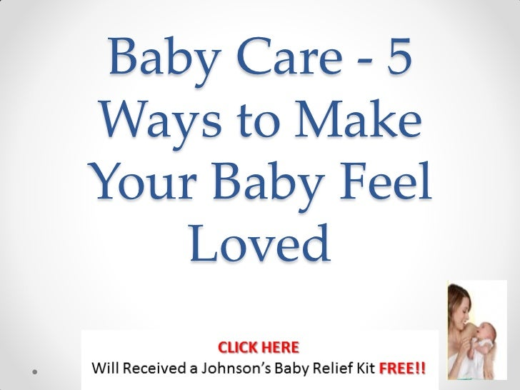 Baby care   5 ways to make your baby feel loved