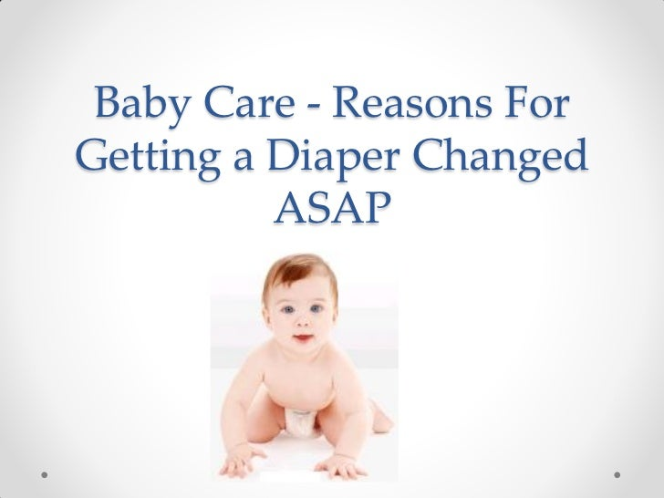 Baby care   reasons for getting a diaper