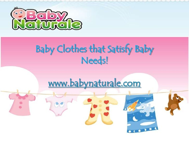 Baby clothes that satisfy!