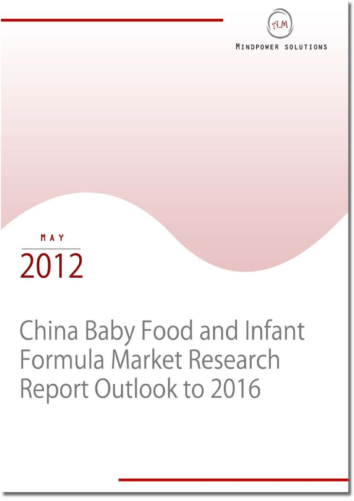 Baby food and infant formula market in china outlook to 2016