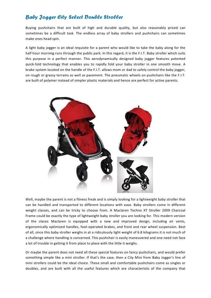 Baby Jogger City Select Double StrollerBuying pushchairs that are built of high and durable quality, but also reasonably p...
