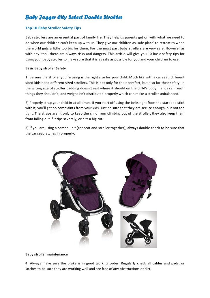 Baby Jogger City Select Double StrollerTop 10 Baby Stroller Safety TipsBaby strollers are an essential part of family life...
