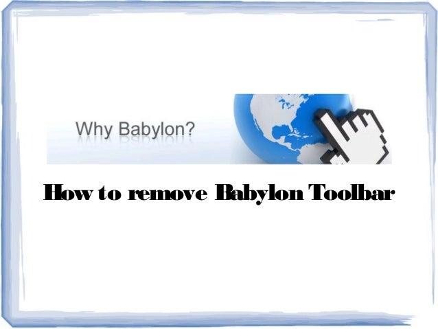 How to remove Babylon Toolbar