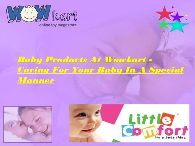 Baby Products At Wowkart - Caring For Your Baby In A Special Manner