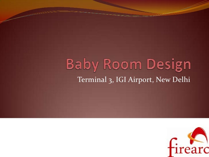 Airport, Baby Room Design