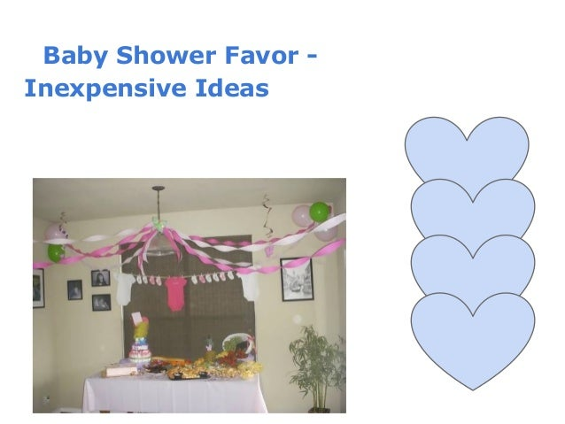 Baby shower favor- inexpensive ideas