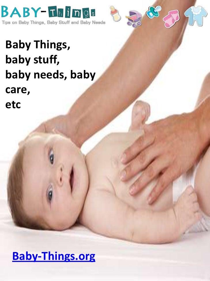 Baby things