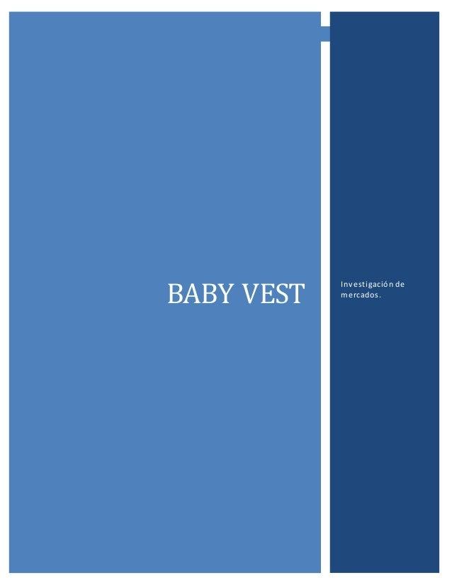 BABY VEST - 0 - BABY VEST Investigación de mercados.