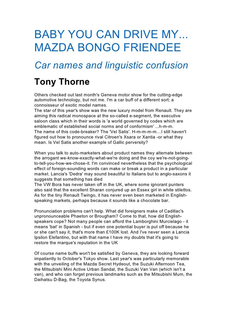 BABY YOU CAN DRIVE MY... MAZDA BONGO FRIENDEE Car names and linguistic confusion Tony Thorne Others checked out last month...