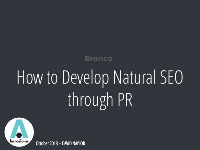 iGaming Barcelona 2013 - How to use PR for Natural SEO
