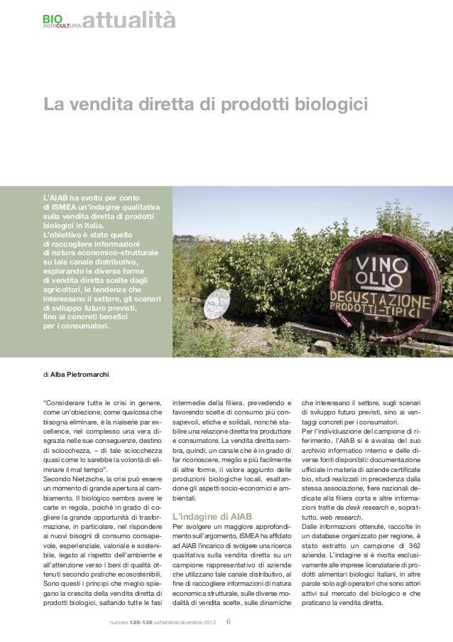 attualitàLa vendita diretta di prodotti biologiciL'AIAB ha svolto per contodi ISMEA un'indagine qualitativasulla vendita d...