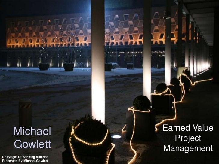 ux       Michael                       Earned Value                                        Project       Gowlett          ...