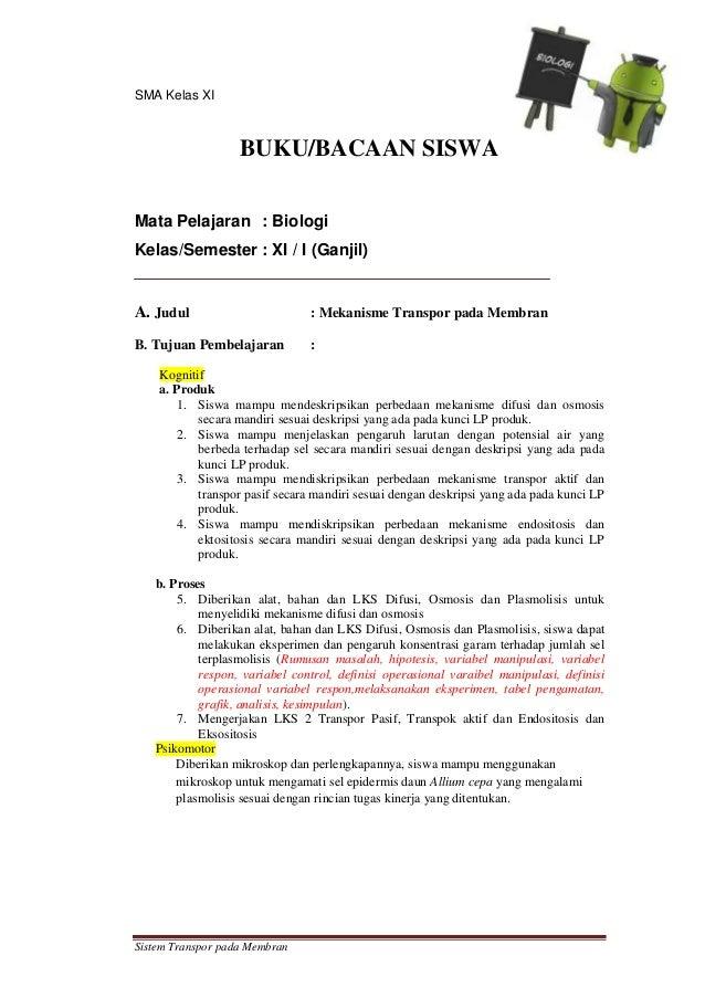 SMA Kelas XI                   BUKU/BACAAN SISWAMata Pelajaran : BiologiKelas/Semester : XI / I (Ganjil)A. Judul          ...