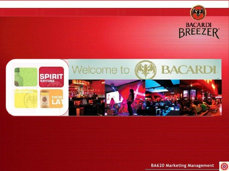 BACARDI  DRINK RESPONSIBLY BA620 Marketing Management