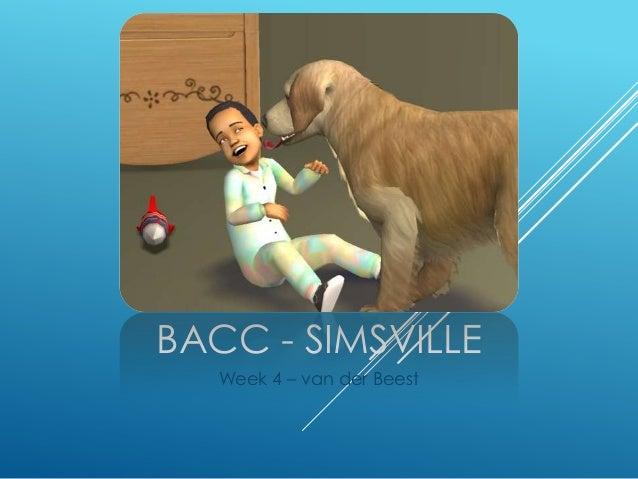 BaCC Simsville - Week 4: van der Beest