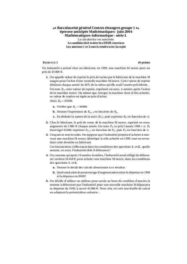 Baccalauréat général Centres étrangers groupe 1épreuve anticipée Mathématiques - juin 2004Mathématiques-informatique - sér...