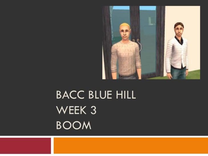 BACC BLUE HILLWEEK 3BOOM