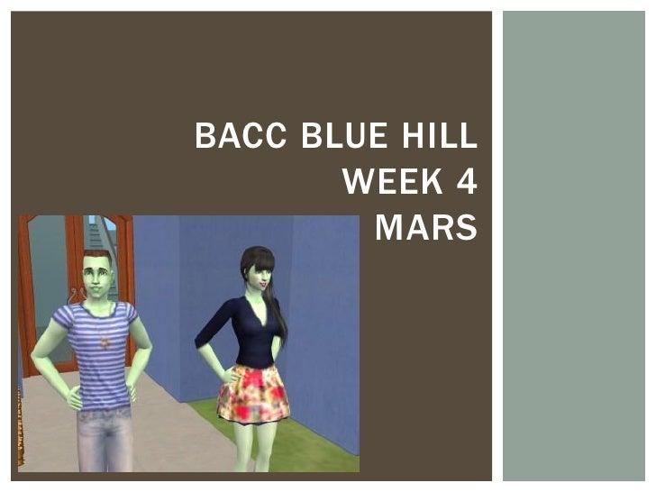 Bacc Blue Hill week 4 Mars