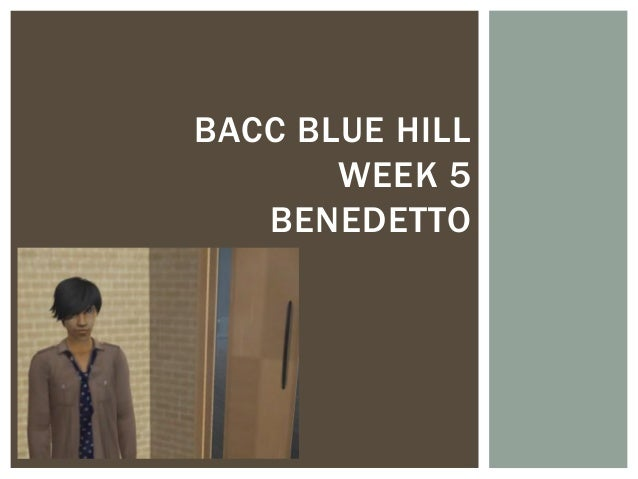 Bacc Blue Hill week 5 Benedetto