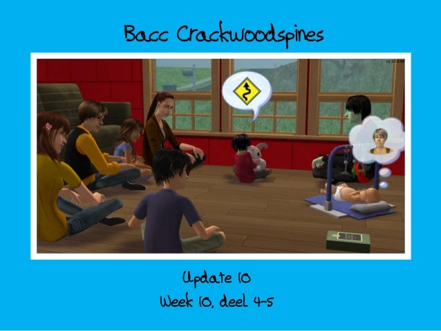 Bacc Crackwoodspines; update 10 - week 10 deel 4-5