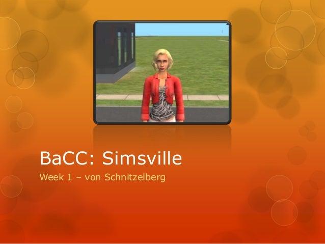 BaCC: SimsvilleWeek 1 – von Schnitzelberg
