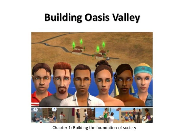 Building Oasis ValleyChapter 1: Building the foundation of society