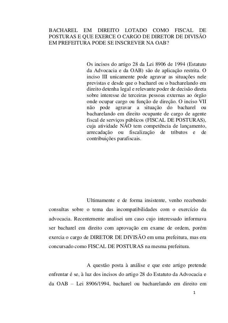 BACHAREL EM DIREITO LOTADO COMO FISCAL DEPOSTURAS E QUE EXERCE O CARGO DE DIRETOR DE DIVISÃOEM PREFEITURA PODE SE INSCREVE...