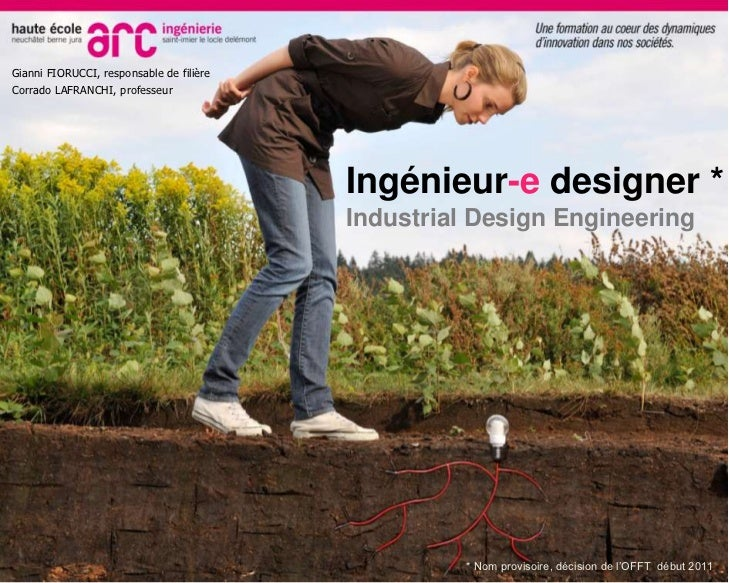 Gianni FIORUCCI, responsable de filière<br />Corrado LAFRANCHI, professeur<br />Ingénieur-e designer *Industrial Design En...