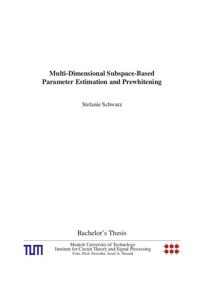 Multi-Dimensional Parameter Estimation and Prewhitening