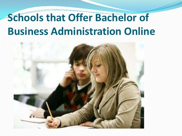 Schools that Offer Bachelor ofBusiness Administration Online
