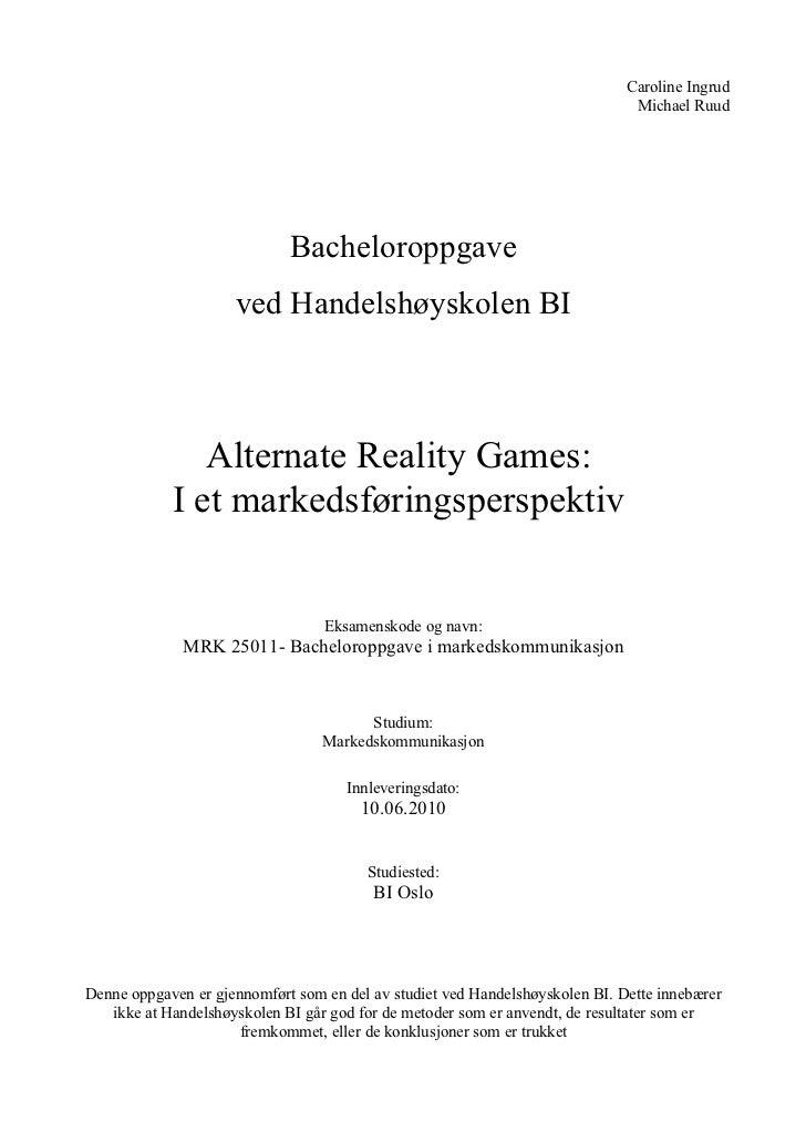 Bacheloroppgave - Alternate Reality Games:  I et markedsføringsperspektiv