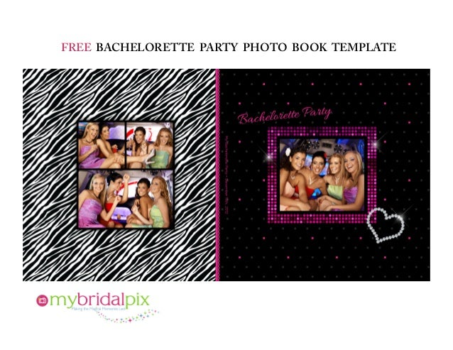 FREE BACHELORETTE PARTY PHOTO BOOK TEMPLATE