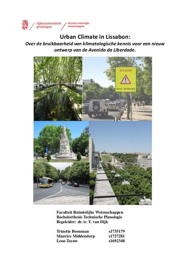 Urban Climate in Lissabon:Over de bruikbaarheid van klimatologische kennis voor een nieuwontwerp van de Avenida da Liberda...