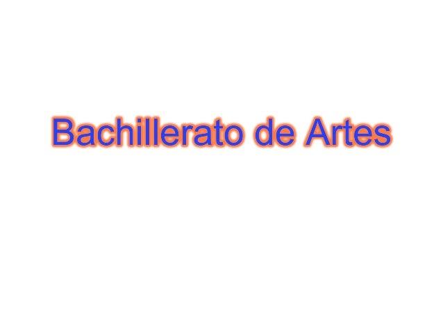 BACHILLERATO MODALIDADES La LOE establece tres modalidades del Bachillerato: Artes Ciencias y Tecnología Humanidades y Cie...