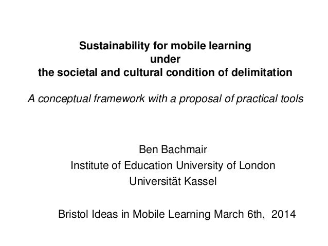 Sustainability for mobile learning under the societal and cultural condition of delimitation A conceptual framework with a...
