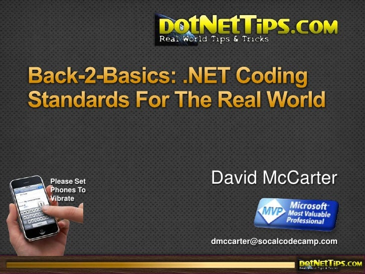 Back-2-Basics: .NET Coding Standards For The Real World<br />