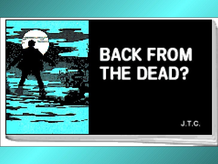 Back From The Dead?