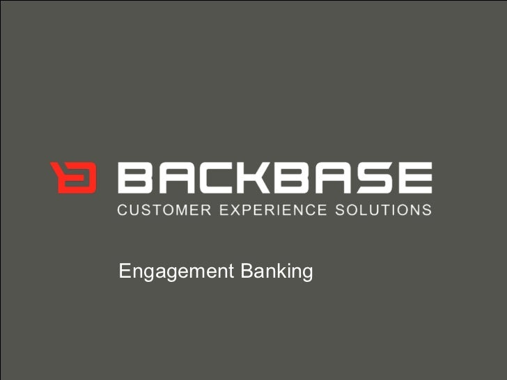 Customer Experience Solutions. Delivered. Engagement Banking