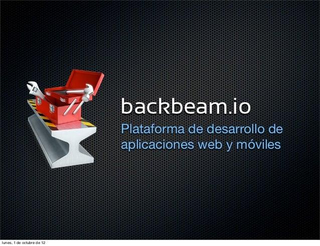 backbeam.io                            Plataforma de desarrollo de                            aplicaciones web y móvileslu...