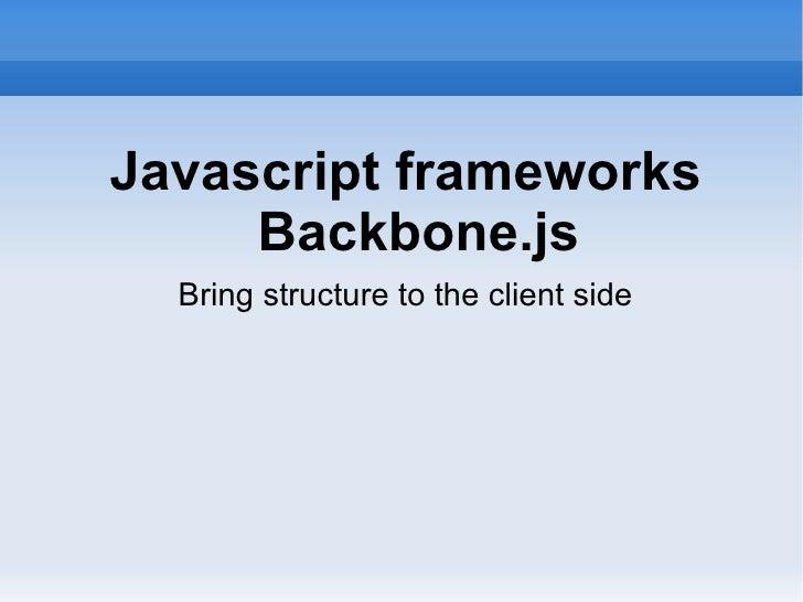 Javascript frameworks: Backbone.js