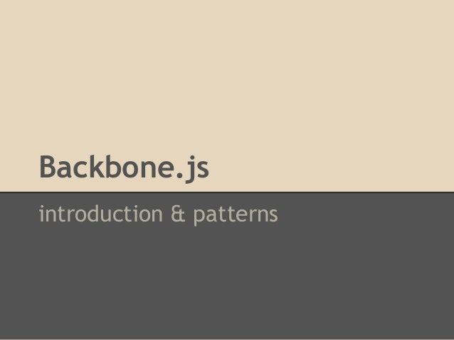 introduction & patterns Backbone.js