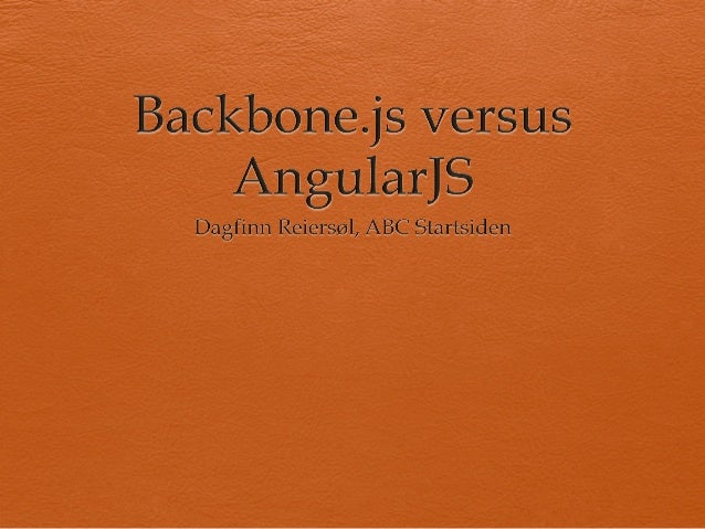 Backbone.js versus AngularJS