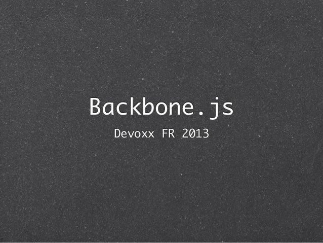 Backbone.js Devoxx FR 2013